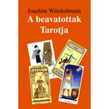 Joachim Winckelmann A beavatottak Tarotja