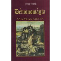 Josef Dürr Démonomágia – Az alvilág kulcsa