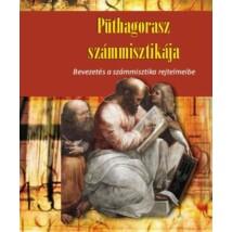 H. A. Püthagorasz: H. A. Püthagorasz számmisztikája – Bevezetés a számmisztika rejtelmeibe