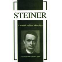 Rudolf Steiner A szabad szellem bátorsága
