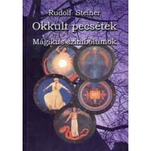 Rudolf Steiner Okkult pecsétek – Mágikus szimbólumok