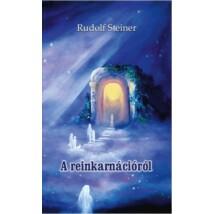 Rudolf Steiner A reinkarnációról