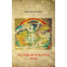Rudolf Steiner Az emberi fejlődés útjai