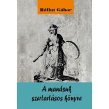 Bálint Gábor A mandsuk szertartásos könyve