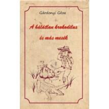 Gárdonyi Géza A hálátlan krokodilus és más mesék
