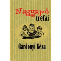 Gárdonyi Géza Nagyapó tréfái