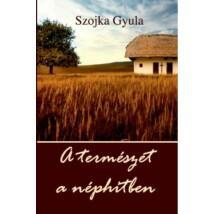Szojka Gyula A természet a néphitben