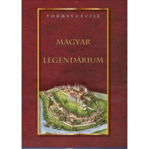 Tormay Cécile Magyar legendárium