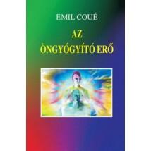 Emil Coué Az öngyógyító erő