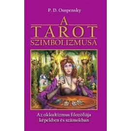 P. D. Ouspensky A tarot szimbolizmusa