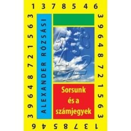 Alexander Rózsási: Sorsunk és a számjegyek