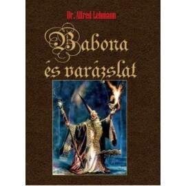 dr. Alfred Lehmann Babona és varázslat