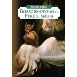Montague Summers Boszorkányság és fekete mágia
