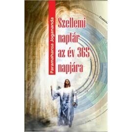 Paramahansa Jogananda  Szellemi naptár az év 365 napjára