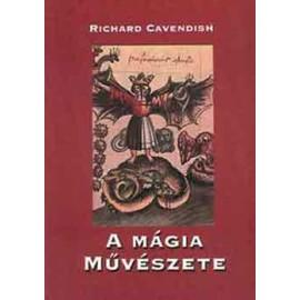 Richard Cavendish A mágia művészete