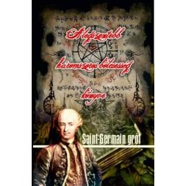 Saint-Germain A legszentebb háromszoros bölcsesség könyve