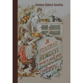 Toronyay Rákóczy Karolina A magyar nemzeti szakácskönyv