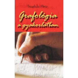 Bendetz Móricz Grafológiai a gyakorlatban