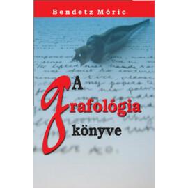 Bendetz Móricz A grafológia könyve