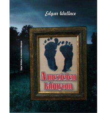 Edgar Wallace   A meztelen lábnyom