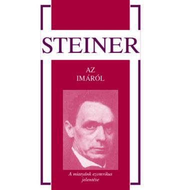 Rudolf Steiner Az imáról