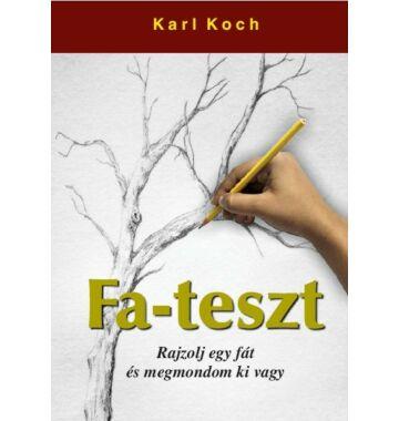 Karl Koch Fa-teszt