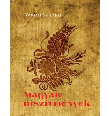Várdai Szilárd Magyar díszítmények