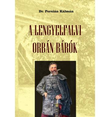 Persián Kálmán A lengyelfalvi Orbán bárók