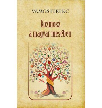 Vámos Ferenc Kozmosz a magyar mesében