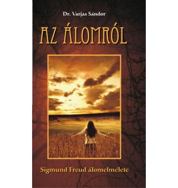 Dr. Varjas Sándor Az álomról