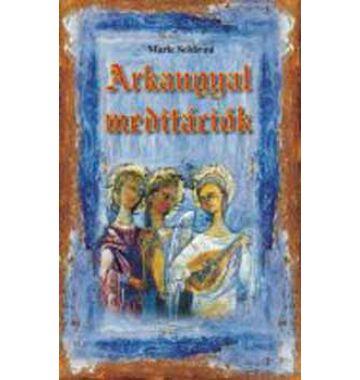 Marie Seldroni Arkangyal meditációk