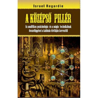 Israel Regardie A középső pillér