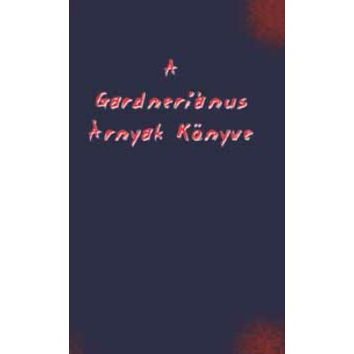 A gardneriánus árnyak könyve