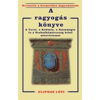 Eliphas Lévi A ragyogás könyve