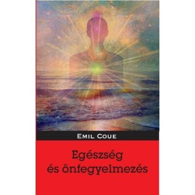 Emil Coué Egészség és önfegyelmezés