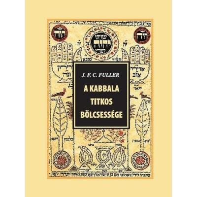 J. F. C. Fuller A kabbala titkos bölcsessége