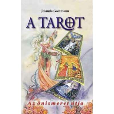 Jolanda Goldmann A tarot – Az önismeret útja