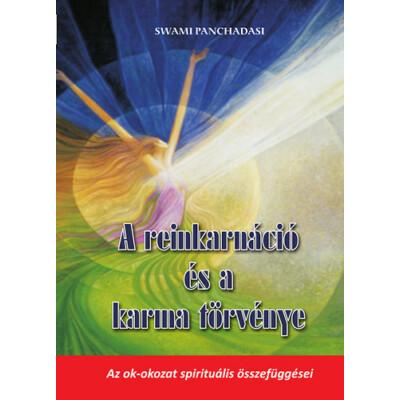 Swami Panchadasi  A reinkarnáció és a karma törvénye