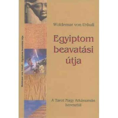 Woldemar von Uxkull Egyiptom beavatási útja