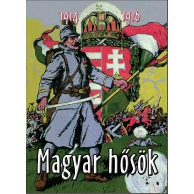 Tábori Kornél Magyar hősök 1914-1916