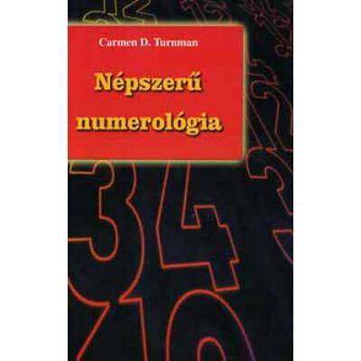 Carmen D. Turnman Népszerű numerológia