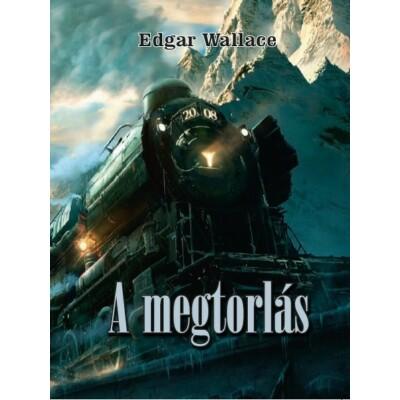 Edgar Wallace A megtorlás