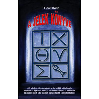 Rudolf Koch A jelek könyve