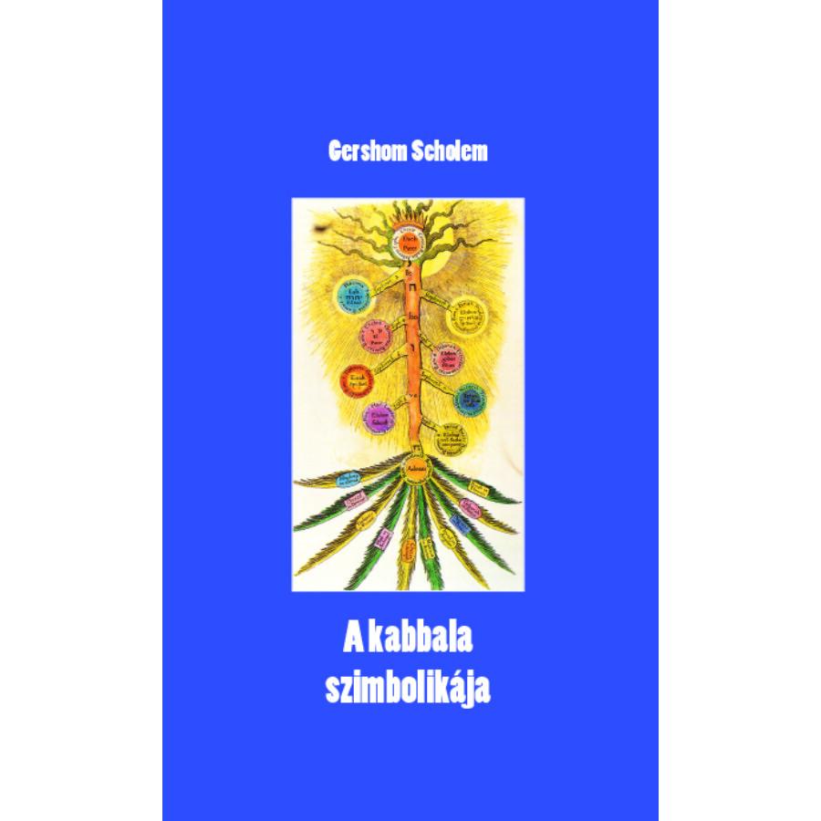 Gershom Scholem A kabbala szimbolikája