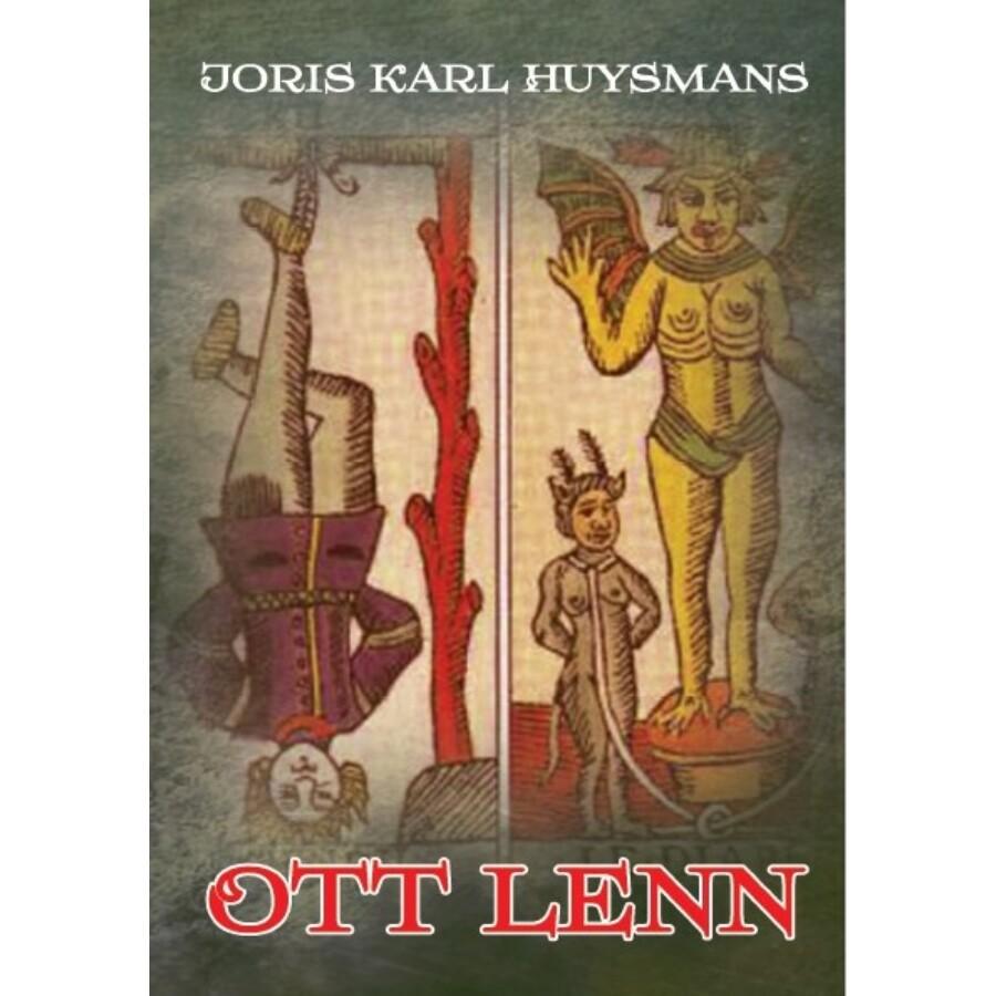 Joris-Karl Huysmans Ott lenn