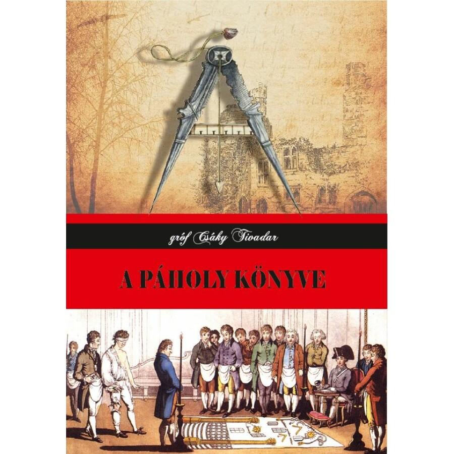 gróf Csáky Tivadar A páholy könyve