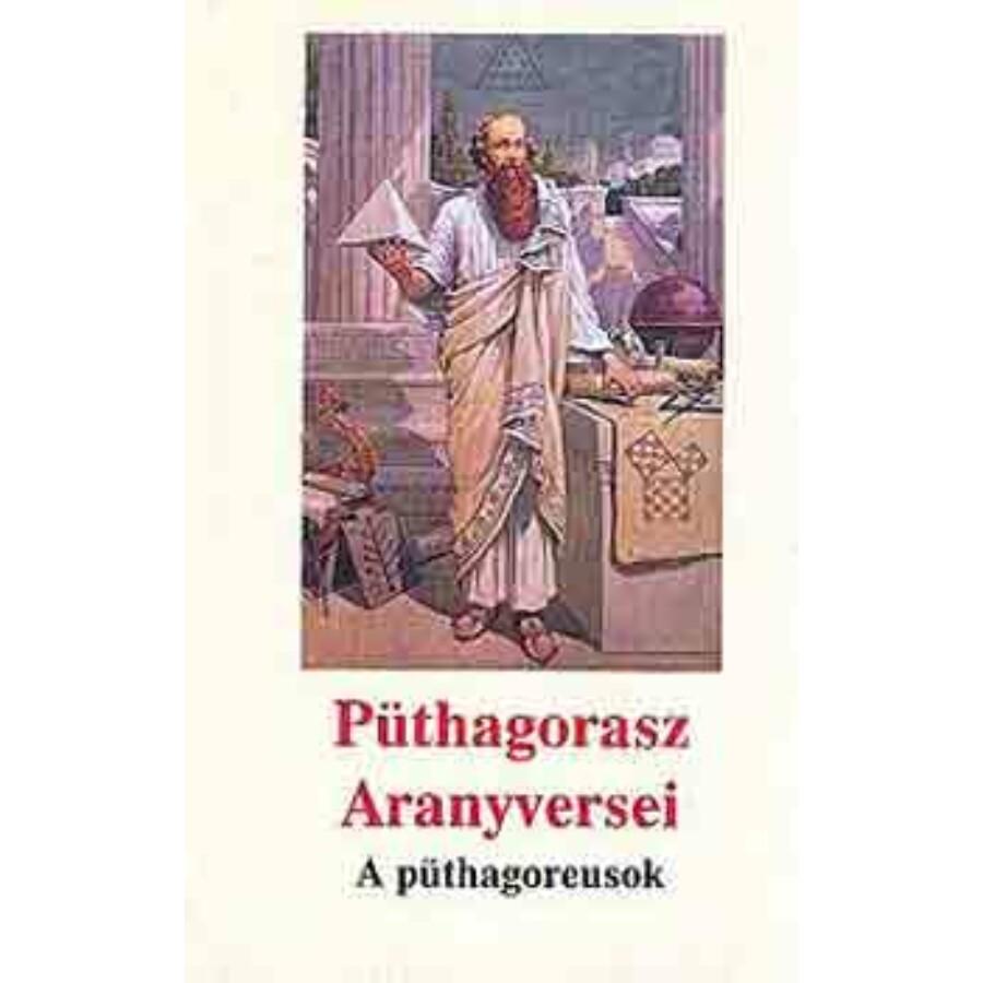 Püthagorasz Aranyversei – A püthagoreusok
