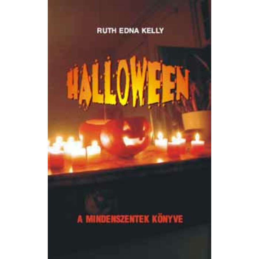 Ruth Edna Kelly Halloween ― A mindenszentek könyve
