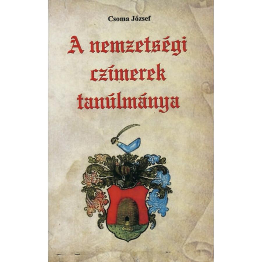 Csoma József  Nemzetségi czímerek tanúlmánya