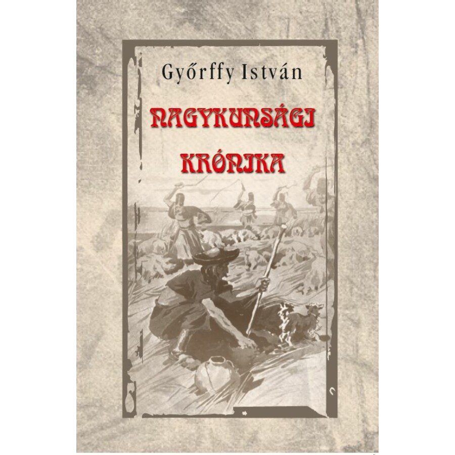 Győrffy István Nagykunsági krónika